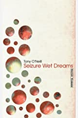 Seizure Wet Dreams Paperback