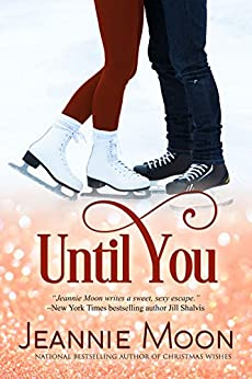 Until You by [Moon, Jeannie]