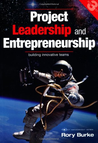 project-leadership-and-entrepreneurship-building-innovative-teams-project-management-series
