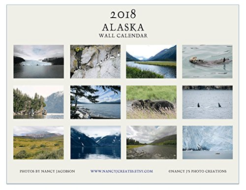 2018 Alaska Wall Calendar Nature Photography Christmas Gift Landscape Seascape Glacier Cliffs Birds Sea Otter Brown Bear Whale Mountains Ocean River Lake 11x8.5 Matte 11x17 Open IN STOCK Glacier Christmas Tree