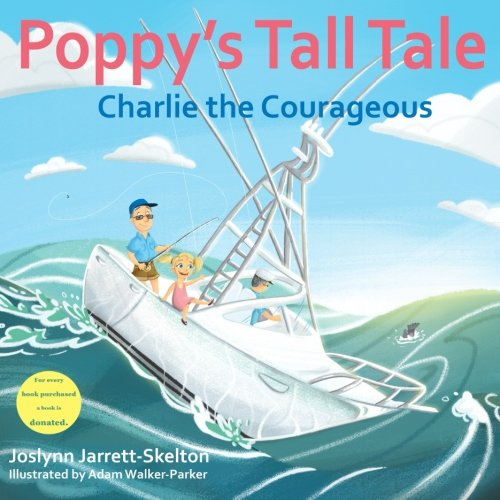 (Poppy's Tall Tale: Charlie the Courageous Book 3 (Volume 3))