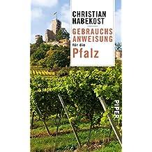 Gebrauchsanweisung für die Pfalz (German Edition)