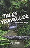#10: Tales From A Traveller: ...Adventures in Thailand