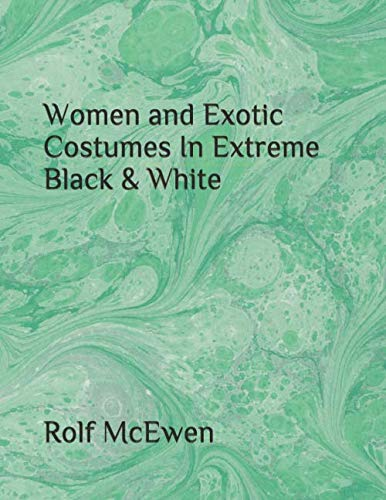 Women and Exotic Costumes In Extreme Black & White]()