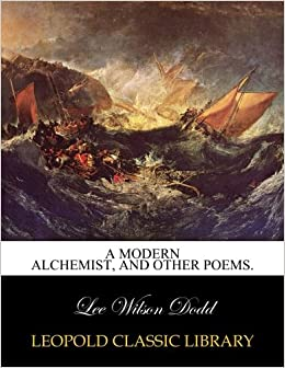 A modern alchemist, and other poems.