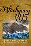 img - for Blackgang 1835: Smuggling, Wrecks and Revenue in the Isle of Wight book / textbook / text book