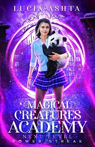 Magical Creatures Academy 4: Power Streak