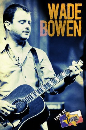 Wade Bowen - Live at Billy Bob's Texas for sale  Delivered anywhere in USA
