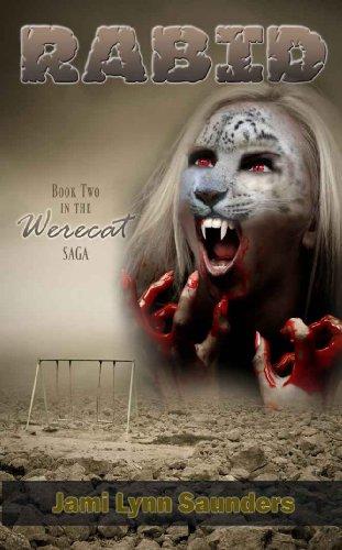 Rabid: Book 2 in the Werecat Saga