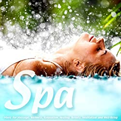 Spa - Music for Massage, Wellness, Relaxation, Healing, Beauty, Meditation, Yoga, Deep Sleep and Well-Being