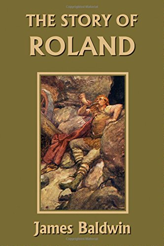 The Story of Roland  (Yesterday's Classics)