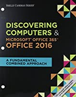 Shelly Cashman Series Discovering Computers & Microsoft Office 365 & Office 2016 Front Cover