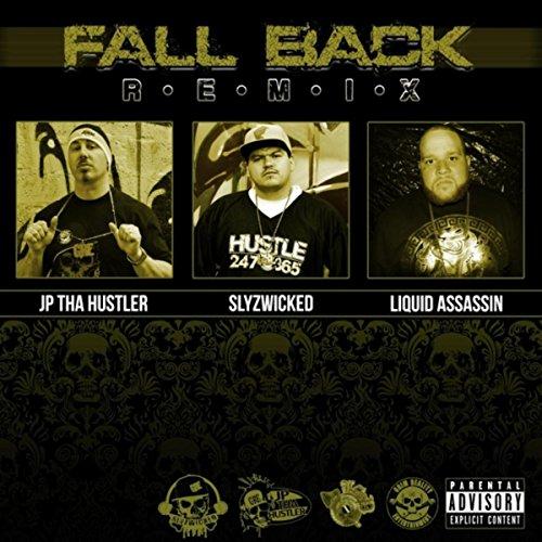 Fall Back (Remix) [Explicit]