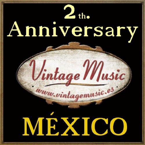 Anniversary Vintage Music: México