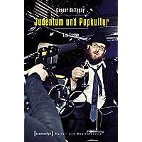 Judentum und Popkultur: Ein Essay (Kultur- und Medientheorie)