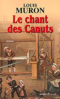 Le chant des canuts, Muron, Louis