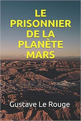Le Prisonnier De La Planete Mars Amazon De Le Rouge Gustave Fremdsprachige Bucher