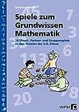 Spiele zum Grundwissen Mathematik: 20 Einzel-, Partner- und Gruppenspiele zu den Themen der 5./6. Klasse