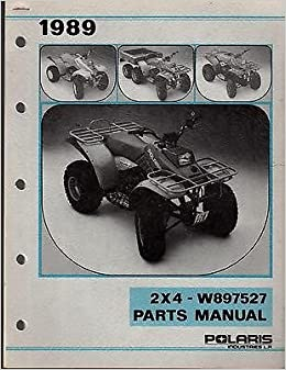 1989 POLARIS ATV 2 x 4 W897527 PARTS MANUAL (685): Manufacturer