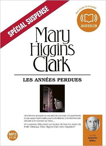 Les Années perdues: Livre audio 2CD MP3 - 624 Mo + 600 Mo epub, pdf