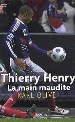 Thierry Henry, la main maudite