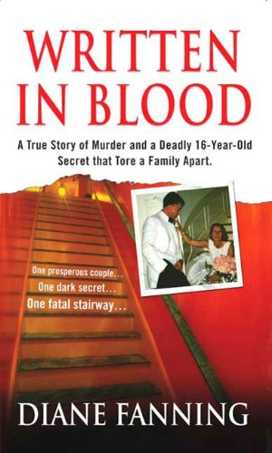 Written in Blood: A True Story of Murder and a Deadly 16-Year-Old Secret that Tore a Family Apart (St. Martin's True Crime Library) (English Edition)