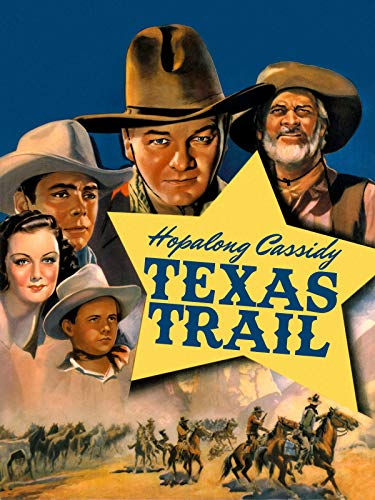 - Hopalong Cassidy Texas Trail