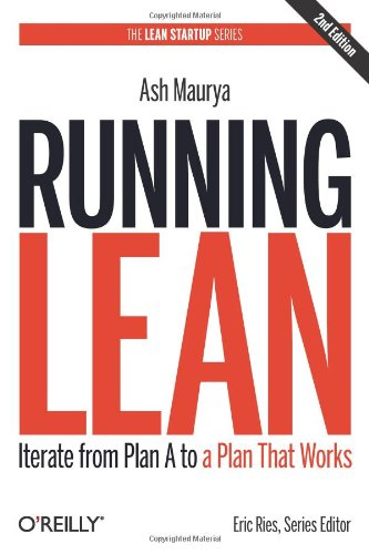 Running Lean  Iterate From Plan A To A Plan That Works  Lean  Oreilly