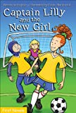 img - for Captain Lilly and the New Girl (Formac First Novels) book / textbook / text book