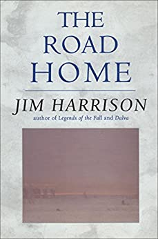 The Road Home by [Harrison, Jim]