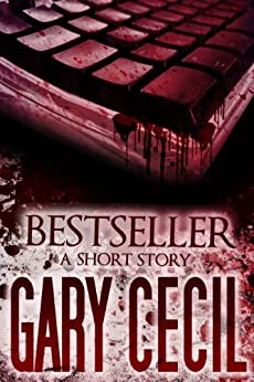 Bestseller: A Short Story by [Cecil, Gary]