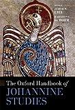 The Oxford Handbook of Johannine Studies (Oxford Handbooks)