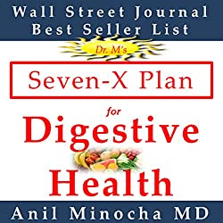 Dr. M's Seven-X Plan for Digestive Health