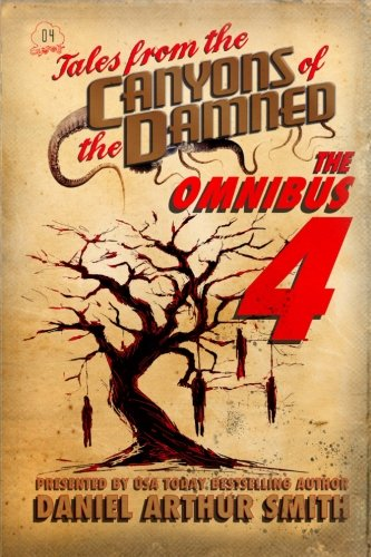 Tales from the Canyons of the Damned: Omnibus No. 4 (Volume 4)