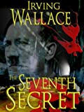 Front cover for the book The Seventh Secret by Irving Wallace