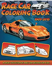 Race Car Coloring Book: A Collection of Amazing Sport and Race Car Designs for Kids