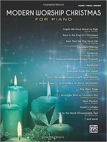 Modern Worship Christmas For Piano Pianovocalguitar Alfred Music