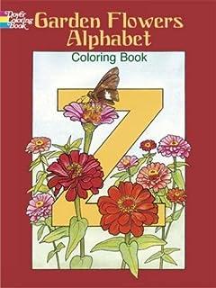 Garden Flowers Alphabet Coloring Book Dover Design Books