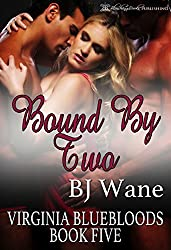 Bound By Two (Virginia Bluebloods Book 5)