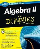 1001 Algebra II Practice Problems for Dummies, Mary Jane Sterling, 1118446623