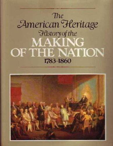 the making of the american nation The second edition of dr gary a donaldson's highly successful textbook the  making of modern america, introduces students to the cultural, social and  political.