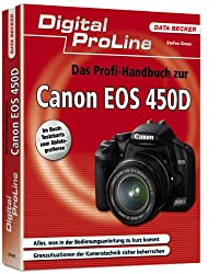 Das Profihandbuch zur Canon EOS 450D: Digital ProLine