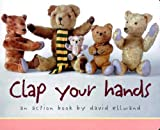 Clap Your Hands, David Ellwand, 1929766505