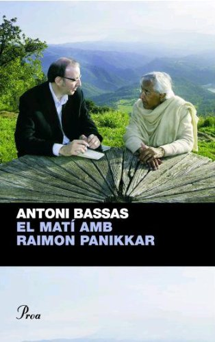 Descargar Libro El Matí Amb Raimon Panikkar