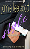 Style (Dressing a Billionaire Book 2): A Romantic Comedy