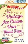 The Vintage Ice Cream Van Road Trip (...