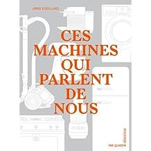 Ces machines qui parlent de nous