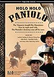 Holo Holo Paniolo. Vaquero Three. Hawaiian Cowboys
