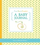 img - for From Pea to Pumpkin: A Baby Journal book / textbook / text book