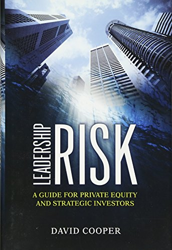 Leadership Risk  A Guide For Private Equity And Strategic Investors